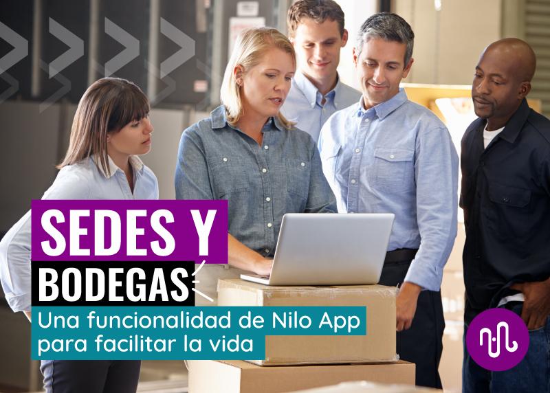 sedes y bodegas Nilo App